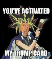 Deported to the shadow realm fam: @mrgiveyogirlback  YOU'VE ACTIVATED  MY TRUMP CARD Deported to the shadow realm fam