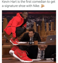 Congrats: @daquan  Kevin Hart is the first comedian to get a signature shoe with Nike. 👏 Congrats