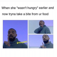 "😂👌🏼 @doyoueven: @gymmemesofficial  When she ""wasn't hungry"" earlier and now tryna take a bite from ur food 😂👌🏼 @doyoueven"
