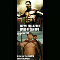 Spot on. .-@doyoueven 💯: HOW FEEL AFTER  HARD WORKOUT  agymro  How ACTUALLY LOOK  AFTER WORKOUT Spot on. .-@doyoueven 💯