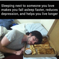 My love.: Sleeping next to someone you love  makes you fall asleep faster, reduces  depression, and helps you live longer My love.