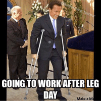 It's all good tho.: GOING TO WORK AFTER LEG DAY It's all good tho.