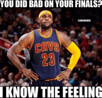 😂 nbamemes: @nbamemes  You did bad on your finals?  I know the feeling 😂 nbamemes