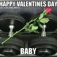 Baby, It's Cold Outside, Gym, and Love: HAPPY VALENTINES DAY  @IF-IT-FITS-YOUR-LIFESTYLE  BABY I love you baby.-.-@doyoueven 💯