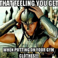 😂🔥 @doyoueven: THAT  FEELING YOUGET  WHEN PUTTING ONYOUR GYM  CLOTHES!!! 😂🔥 @doyoueven