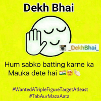 """Dekh Bhai  Dekh Bhai  Hum sabko batting karne ka  Mauka dete hai  ffWantedATripleFigure TargetAtleast  Saw a Troll on Twitter stating,-""""100 run toh banaye nahi jaate,-And inko KASHMIR chaiye.!!""""-_-I advice you to not do such tweets & comments 👍🏻-OnlyHappinessAndPeace-_-Lets see what happens,-Just want it be such that we get GOOSEBUMPS 🙈"""
