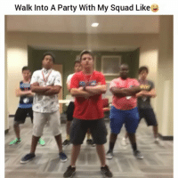 Walk into A Party With My Squad Like Lmaooo ayeee squad goals-By: Wyn  wiley tagafriend FollowMeForMoreFunnyClips