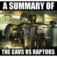 😂 nbamemes: A summary of the Cavs vs Raptors 😂 nbamemes