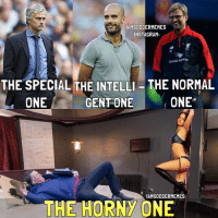 Friends, Horny, and Soccer: AMSOCCERMEMES  NSTAGRAM  Garuda  THE SPECIAL THE INTELLI -THE NORMAL  ONE  ONE  GENT ONE  IAMSOCCERMEMES  THE HORNY ONE The Horny One😂-Double Tap! | Tag Friends | - - -Great Page >> -  @UefaGoals
