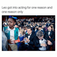 MOTHAFUCKIN GIRL SCOUT COOKIES: Leo got into acting for one reason and one reason only MOTHAFUCKIN GIRL SCOUT COOKIES