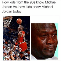 LMAO: How kids from the 90s know Michael Jordan Vs. how kids know Michael Jordan today LMAO