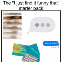 """""""I'm not mad I just honestly find it funny that you think it's funny to find what I do funny? Like, I don't care it's just whatever but I just don't find it funny"""": The """"I just find it funny that""""  starter pack  who is she?  Delivered  estado """"I'm not mad I just honestly find it funny that you think it's funny to find what I do funny? Like, I don't care it's just whatever but I just don't find it funny"""""""