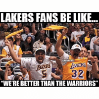 "Tag a Laker fan😂 nbamemes lakers: LAKERS FANS BE LIKE ""WE'RE BETTER THAN THE WARRIORS"" Tag a Laker fan😂 nbamemes lakers"