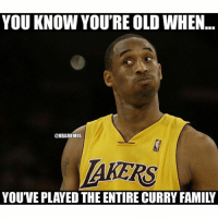 😂😂😂 curry nbamemes: YOU KNOW YOU'RE OLD WHEN... YOU'VE PLAYED THE ENTIRE CURRY FAMILY 😂😂😂 curry nbamemes