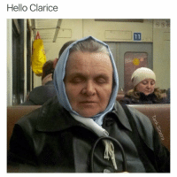 I feel like every old Russian lady has the potential to look like Anthony Hopkins: Hello Clarice I feel like every old Russian lady has the potential to look like Anthony Hopkins