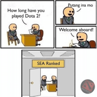 Please answer the questionnaire:-1. How funny do you find the meme?-2. Is it offensive?-3. Putang ina mo?: Putang ina mo  How long have you  played Dota 2?  Welcome aboard!  SEA Ranked Please answer the questionnaire:-1. How funny do you find the meme?-2. Is it offensive?-3. Putang ina mo?