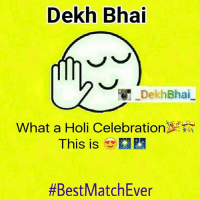 Dekh Bhai  Dekh Bhai  What a Holi Celebration  This is  #Best Match Ever And INDIAAAAAAA WINSSSSSS 🎉🎊🎆🎇💯🇮🇳❤️💞-Like What a Match 😍👌🏻👌🏻👏🏻👏🏻-Holding the nerves got us the Game ❤️-CaptainCoolAndTeamDoesIt