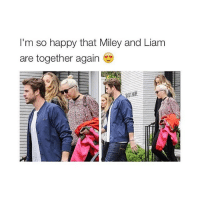 Happy, Girl Memes, and Happiness: I'm so happy that Miley and Liam  are together again ❤️❤️❤️