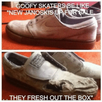 "😂😂😂-This shoe needs @shoearmour haha-skatermemes: GOOFY SKATERS  IKE  ""NEW JANOSKI  THEY FRESH OUT THE BOX"" 😂😂😂-This shoe needs @shoearmour haha-skatermemes"