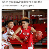 Lmao lightskin niggas always ready for the pic: When you playing defense but the camera man snapping pics Lmao lightskin niggas always ready for the pic