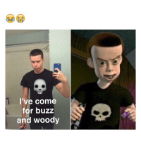 Homeboy Sid all Grown up: I've come  for buzz  and woody Homeboy Sid all Grown up
