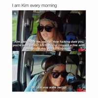 """Bitch, Dumb, and Fucking: I am Kim every morning  im just  texted me saying """"How fucking dare you,  you're s  ch an  evil bitch. You've crossed a line with  me you dumb  I did was wake her up  YOR8 @tanamongeau check ur dm"""