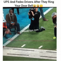 Be Like, Funny, and Lol: UPS And Fedex Drivers After They Ring  Your Door Bell  oodclips.com Lmaooo i swear it be like that lol-By JennaLainebucs-FollowMeForFunnyStuff HoodClips