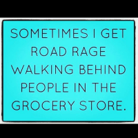 Trader Joes on a Sunday is like sitting in traffic anywhere in Miami at 5p on Friday sundayfunday: SOMETIMES I GET  ROAD RAGE  WALKING BEHIND  PEOPLE IN THE  GROCERY STORE Trader Joes on a Sunday is like sitting in traffic anywhere in Miami at 5p on Friday sundayfunday