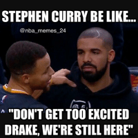 "Raptors beat Pacers in Game 7 and advance 😂 Follow our Twitter, link in bio! nbamemes nba_memes_24: STEPHEN CURRY BE LIKE.  nba memes 24  ""DON'T GETTOO EXCITED  DRAKE, WERE STILLHERE"" Raptors beat Pacers in Game 7 and advance 😂 Follow our Twitter, link in bio! nbamemes nba_memes_24"