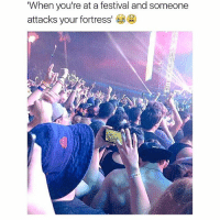 """When you're at a festival and someone  attacks your fortress When clash of clans is life 😂😂😂😂"