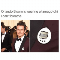 (@_kevinboner ): Orlando Bloom is wearing a tamagotchi  I can't breathe (@_kevinboner )