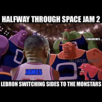 LMAO😂😂😂 Lebron James will be in Space Jam 2!!: HALFWAYTHROUGH SPACE JAM2  NBAMEMES  IBHATERS UNITED  LEBRON SWITCHING SIDES TO THE MONSTARS LMAO😂😂😂 Lebron James will be in Space Jam 2!!