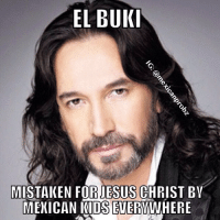 Fr: ELBUKI  MISTAKEN FOR JESUS CHRIST BY  MEXICAN KIDS EVERYWHERE Fr