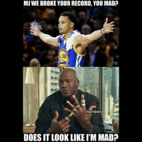 Lol 😂 MJ ain't phased haha-DoubleTap and Tag nba fans: MJWE BROKE YOUR RECORD, YOU MAD  Ports]okes  DOES IT LOOK LIKEIM MAD? Lol 😂 MJ ain't phased haha-DoubleTap and Tag nba fans