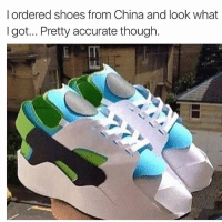 No wonder.: I ordered shoes from China and look what  I got... Pretty accurate though. No wonder.
