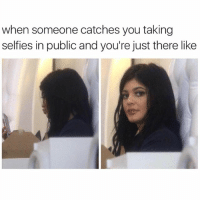 when someone catches you taking  selfies in public and you're just there like Find creeper that's staring, maintain eye contact to assert dominance.👁👁 protip whatchalookinat aaaaaaaand
