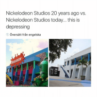 Bitch, Hello, and Nickelodeon: Nickelodeon Studios 20 years ago vs.  Nickelodeon Studios today... this is  depressing hello bitches