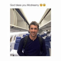GET OFF THE PLANE: God bless you Mcdreamy GET OFF THE PLANE
