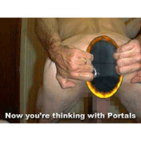 Now you're thinking with Portals Old