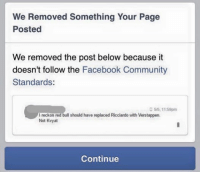 We Removed Something Your Page  Posted  We removed the post below because it  doesn't follow the  Facebook Community  Standards:  5/5, 11:59pm  I reckon  red bull should have replaced Ricciardo with Verstappen.  Not Kvyat  Continue Yeah thanks for that, Facebook police... (Name of this spaz will not be mentioned so we aren't postblocked) ‪#‎ChamF1GM‬