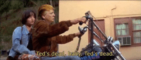 all who have opposed have fallen: Ted's dead baby. Ted dead. all who have opposed have fallen