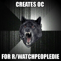 Good, Wolf, and Old: CREATES OC  FOR RIWATCHPEOPLEDIE Thought i had an idea for a good old insanity wolf