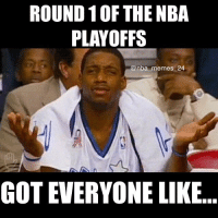 These Round 1 blowouts... 😒😂 nbamemes nba_memes_24: ROUND 10F THE NBA  PLAYOFFS  @nba memes 24  GOT EVERYONE LIKE These Round 1 blowouts... 😒😂 nbamemes nba_memes_24