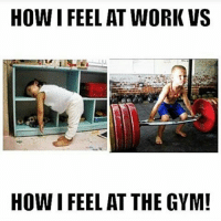 Work vs gym.-.-@doyoueven 👈🏼 FREE SHIPPING ✖️ ALL ORDERS!: HOW I FEEL AT WORK VS  HOW I FEEL AT THE GYM! Work vs gym.-.-@doyoueven 👈🏼 FREE SHIPPING ✖️ ALL ORDERS!