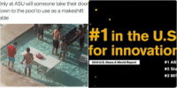 News, Pool, and Stanford: Only at ASU will someone take their door  down to the pool to use as a makeshift  table   #1 in the U.S.  for innovation  #1 ASU  2016 U.S. News & World Report  #2 Stanford  #3 MIT Coincidence? I think not!