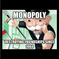 MONOPOLY  DESTROYING FRIENDSHIPSSINCE  1904 Hahaha! TAG 5 friends! (Follow @diarysayings @diarysayings thanks)! 👈❤