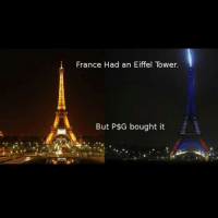 France Had An Eiffel Tower But P G Bought It Psg French Champs Soccer Meme On Me Me