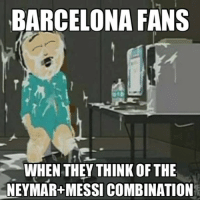 Barça fans you hyped?: BARCELONA FANS  WHEN THEY THINK OF THE  NEYMAR+MESSICOMBINATION Barça fans you hyped?