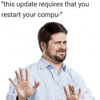 """Adobe, Girl Memes, and Relaxation: """"this update requires that you  restart your compu-"""" You need to relax, Adobe"""