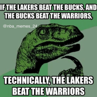 🤔😂 nbamemes nba_memes_24 philociraptor lakers bucks warriors: @nba_memes  If the Lakers beat the Bucks, and  The Bucks beat the Warriors,  Technically, the Lakers  Beat the Wizards 🤔😂 nbamemes nba_memes_24 philociraptor lakers bucks warriors
